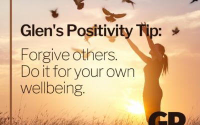 POSITIVITY TIP:  Forgive others.  Do it for your own wellbeing.